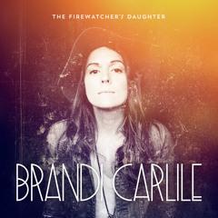 "Brandi Carlile - ""The Things I Regret"""