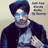 Jatt Fair Karda Refix(Bass & Dhol) -Diljit & Dj Sunny - Punjabi Songs 2015