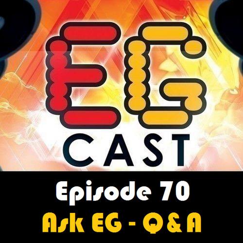 EGCast: Episode 70 - إسأل الفريق