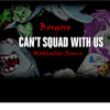 Borgore - Can't Squad With Us (Madhatter Remix)