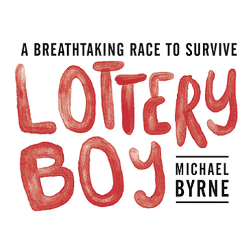 Lottery Boy Extract reading by Michael Byrne