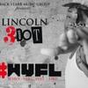 Lincoln 3DOT - #WYFL (Whey You Feel Like)