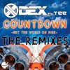 Dex - Countdown (Set The World On Fire) (Valik Remix) mp3
