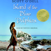 Island of the Blue Dolphins by Scott O'Dell, read by Tantoo Cardinal