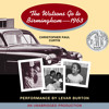 The Watsons Go to Birmingham--1963 by Christopher Paul Curtis, read by LeVar Burton
