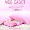 The Princess Diaries, Volume I: The Princess Diaries by Meg Cabot, read by Anne Hathaway
