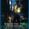 Where the Red Fern Grows by Wilson Rawls, read by Anthony Heald
