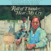 Roll of Thunder, Hear My Cry by Mildred D. Taylor, read by Lynne Thigpen
