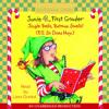 Junie B., First Grader: Jingle Bells, Batman Smells! (P.S. So Does May.) (Junie B. Jones) by Barbara Park, read by Lana Quintal