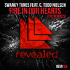 Swanky Tunes feat. C. Todd Nielsen - Fire In Our Hearts (Arston Remix) [OUT NOW!] Portada del disco