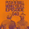 MonkeyBeatz Episode 040