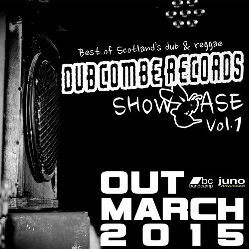 DubCombe Records SHOWCASE Vol.1 - OUT NOW in FREE DOWNLOAD