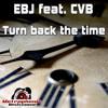 EBJ Feat. CVB - Turn Back The Time (Thomas Petersen Remix)