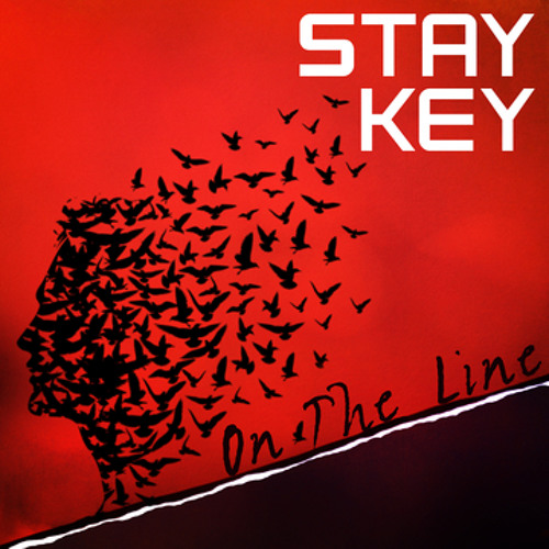 Stay Key - On The Line