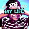 """My Life"" ft. Lil Dred, Desloc Piccalo (Prod. By PB Large)"
