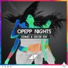 Avicii & John Dahlback - Opepp Nights (Johnes & Szecsei Edit)