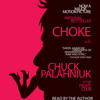 Choke by Chuck Palahniuk, read by Chuck Palahniuk