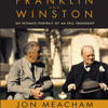 Franklin and Winston by Jon Meacham, read by Len Cariou
