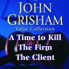 John Grisham Value Collection by John Grisham, read by Michael Beck, D.W. Moffett, Blair Brown