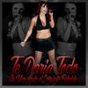 Te Daria Todo - Dulce María (En Vivo Desde El Concierto Rebelde)