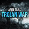 Ariel Silas - Trojan War (Original Mix) *Free Download*