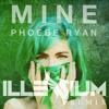 Mine (Illenium Remix)