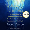 Shadow Divers by Robert Kurson, read by Campbell Scott