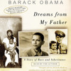 Dreams from My Father by Barack Obama, read by Barack Obama