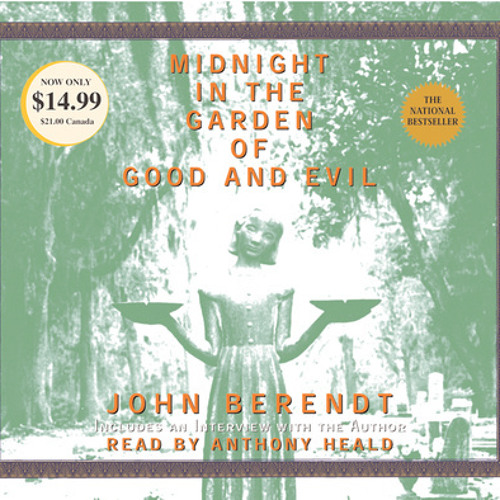 Midnight in the Garden of Good and Evil by John Berendt, read by Anthony Heald