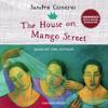 The House on Mango Street by Sandra Cisneros, read by Sandra Cisneros