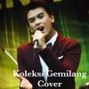 Koleksi Gemilang (Cover by Arie Raditya)