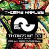 #ZEM011: Thomaz Krauze - Things We Do (Gabe Remix)