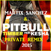 Martix Sanchez & Pit Bull Ft Ke$ha  - Timber Remix 2015