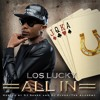 06 - Los Lucky - It S On Me Feat Varo