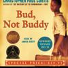 Download Bud, Not Buddy by Christopher Paul Curtis, read by James Avery Mp3