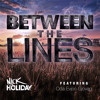 Nick Holiday - Between the Lines (feat. Oda Evejen Gjovag)