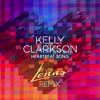 Kelly Clarkson - Heartbeat Song (Lenno Remix)