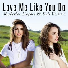 Ellie Goulding - Love Me Like You Do (Kait Weston & Katherine Hughes cover)