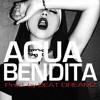 AGUA BENDITA (TRIPLE SICK )