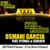 (95) Pitbull & Sensato - El Taxi [Kevin.A &Jhoonz]