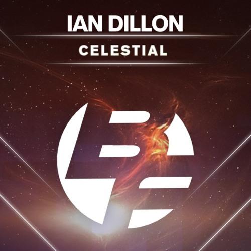 Ian Dillon - Celestial (Original Mix) BFuzz Records