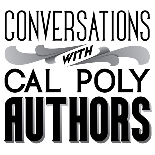 Conversations with Cal Poly Authors