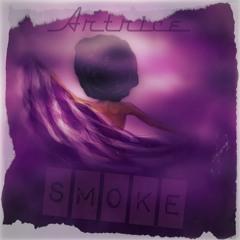 Smoke (Prod. By Kurtesy)