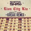Lion City Kia (KREAX Trap Remix) - Shigga Shay ft. LINEATH
