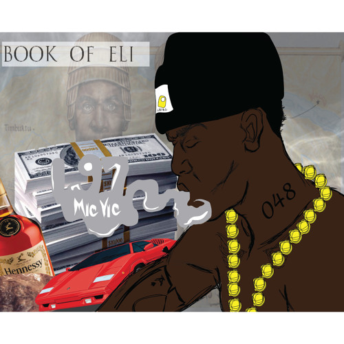 Mic Vic – The Book Of Eli