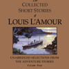 The Collected Short Stories of Louis L'Amour, Volume 4 by Louis L'Amour, read by Jason Culp