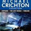 The Michael Crichton Collection: Airframe, The Lost World, and Timeline by Michael Crichton, read by Blair Brown, Anthony Heald, Stephen Lang