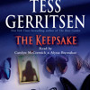 The Keepsake by Tess Gerritsen, read by Carolyn McCormick, Alyssa Bresnahan