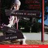Thirteen Reasons Why by Jay Asher, read by Debra Wiseman, Joel Johnstone