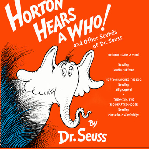 Horton Hears A Who And Other Sounds Of Dr. Seuss By Dr